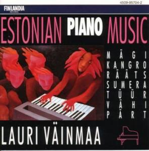 Lauri Väinmaa / Mägi*, Kangro*, Rääts*, Sumera*, Tüür*, Vähi*, Pärt* – Estonian Piano